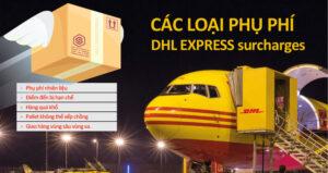 Cac loai phu phi DHL Express